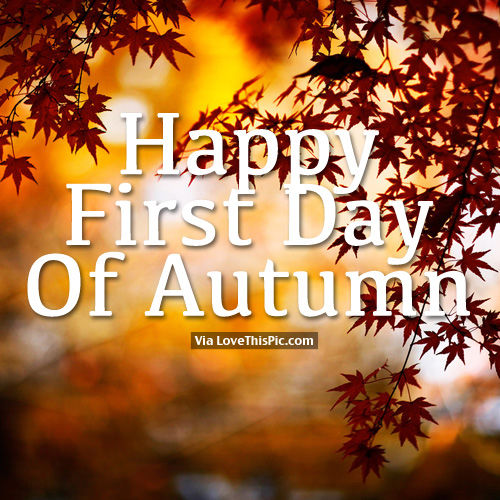 Happy First Day Of Autumn Pictures, Photos, And Images For Facebook, Tumblr,