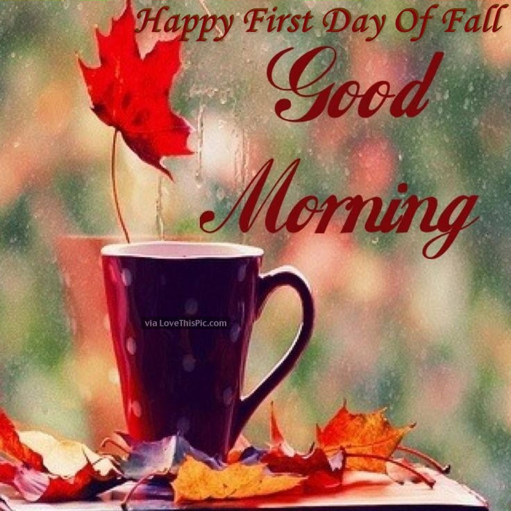 Good Morning Beautiful Woman In Italian : Happy first day of fall good morning pictures photos and