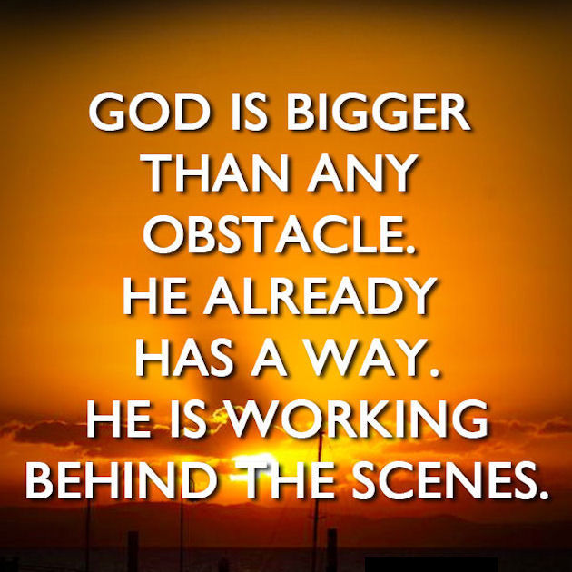 17 Best Images About Larder Than Life On Pinterest: God Is Bigger Than Any Obstacle Pictures, Photos, And