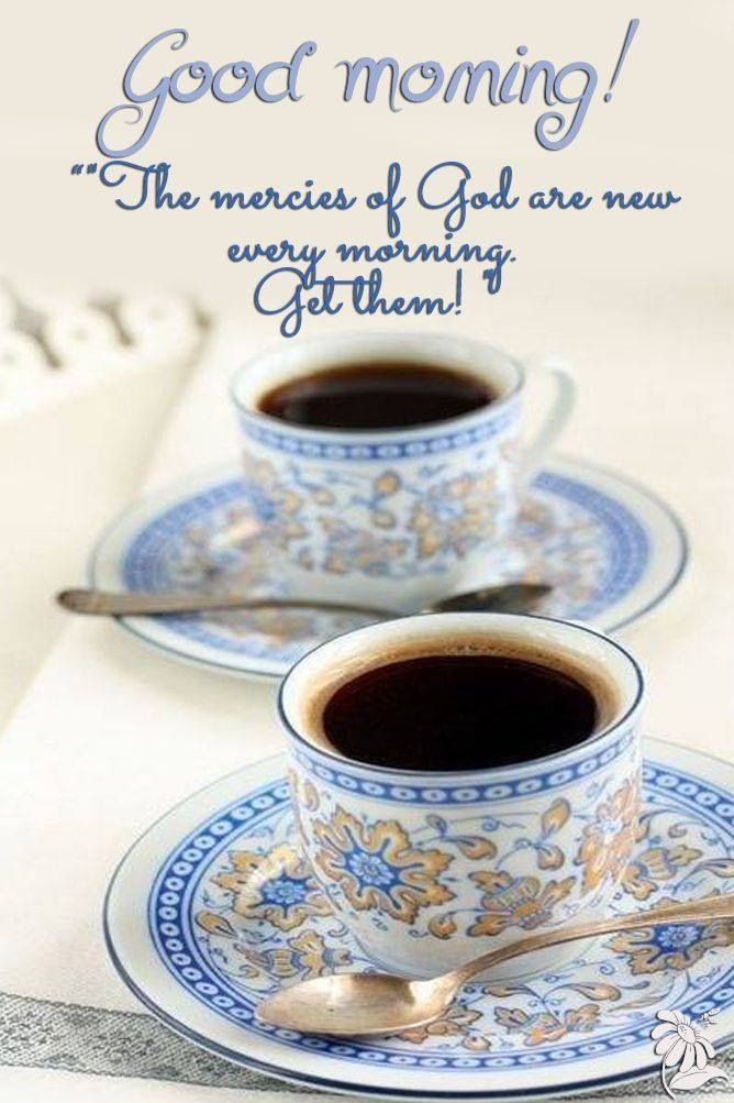Good Morning God S Mercy Is New Every Morning Pictures