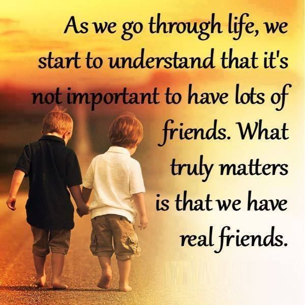 What Truly Matters Is That We Have Real Friends Pictures Photos And Images For Facebook Tumblr Pinterest And Twitter