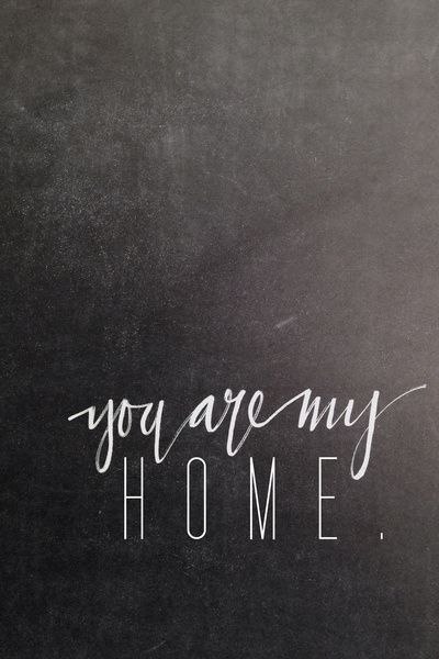 You Are My Home Pictures Photos And Images For Facebook