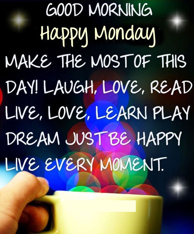 Good Morning Happy Monday Positive Quote