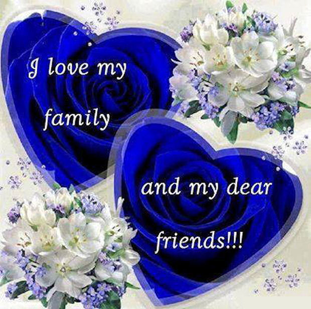 I Love My Family And Friends Pictures Photos And Images