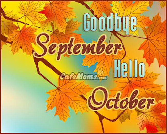 Goodbye September Hello October Quote Pictures, Photos, and Images for Facebo...