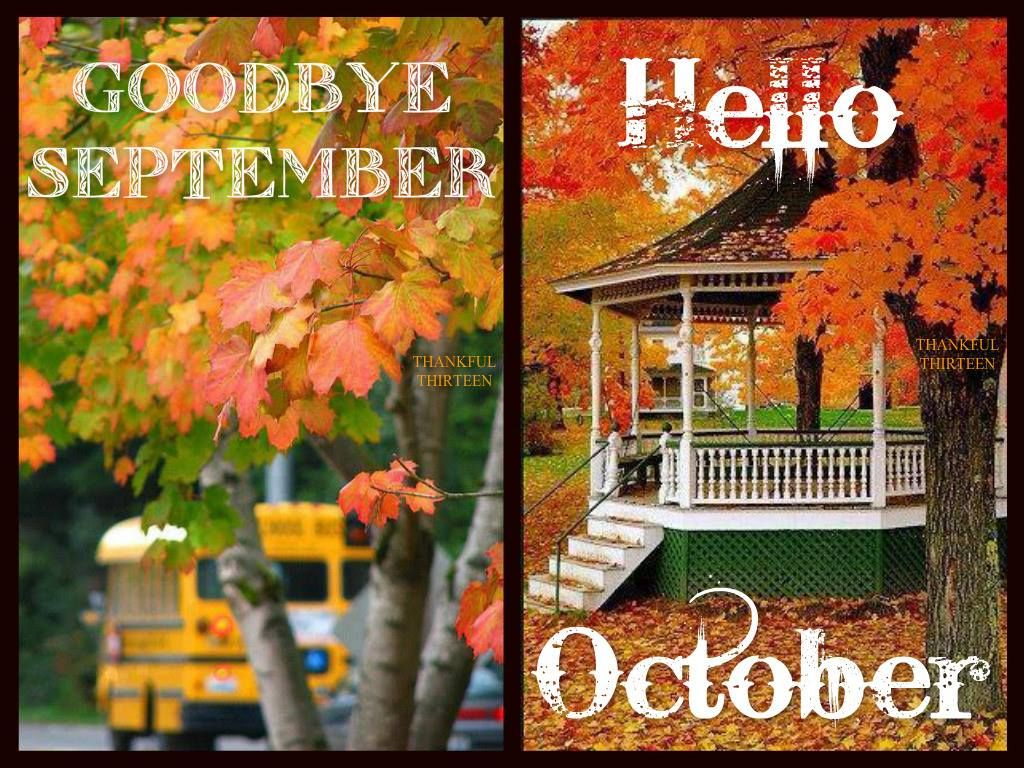 Hello wednesday pictures photos and images for facebook tumblr - Goodbye September Hello October