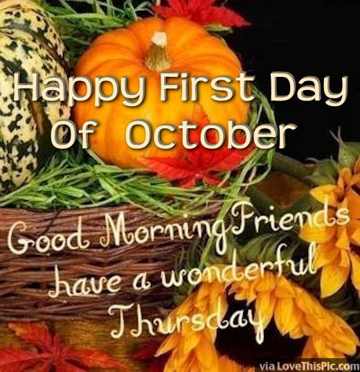 Good Morning Happy First Day Of October Pictures, Photos, and