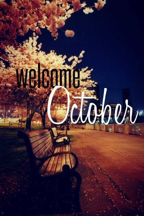 Welcome October Pictures, Photos, and Images for Facebook ...