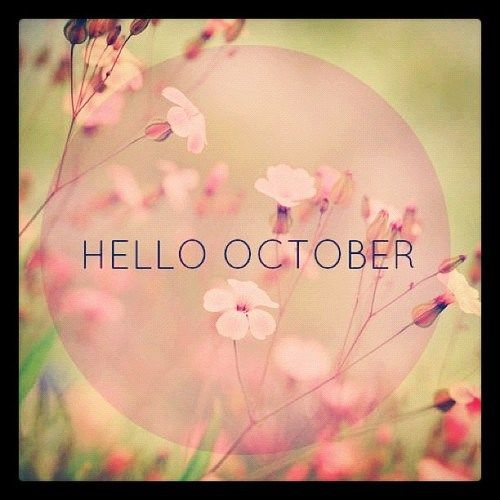 Pretty Hello October Quote