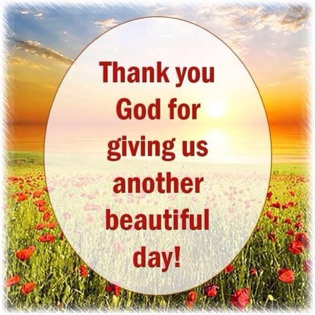 Thank You God For Another Beautiful Day Pictures, Photos, and Images for Facebook, Tumblr ...