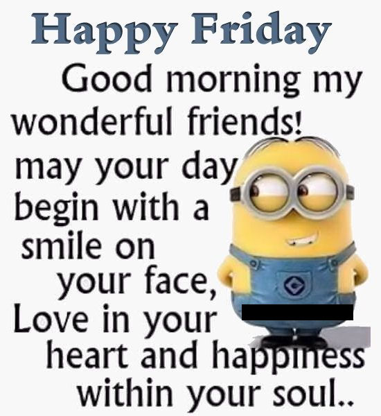 Good Morning Happy Friday Minion Quote Pictures, Photos ...