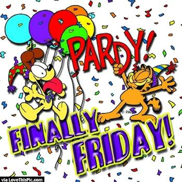 Garfield Party Cause It S Friday Pictures Photos And