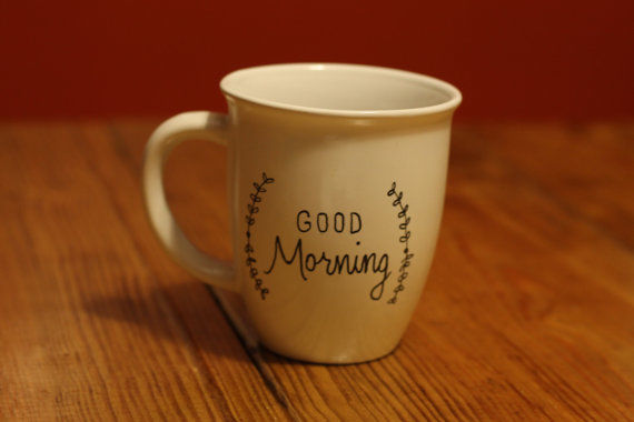 Good Morning Hand Painted Coffee Mug Pictures, Photos, and