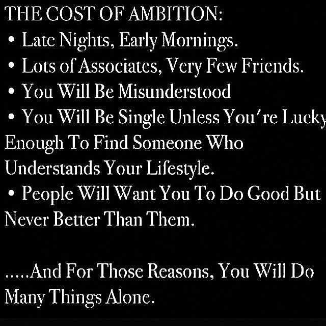 The Cost Of Ambition