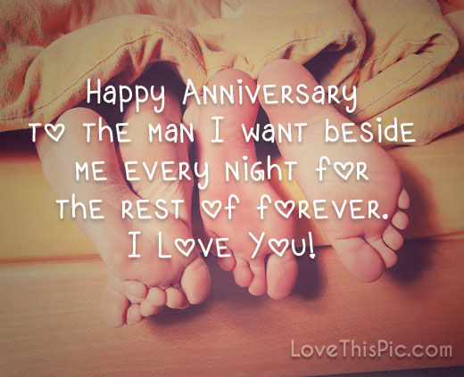 Happy Anniversary To The Man I Want To Be With Forever