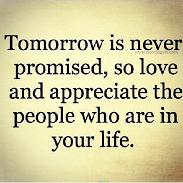 tomorrow is never promised pictures photos and images