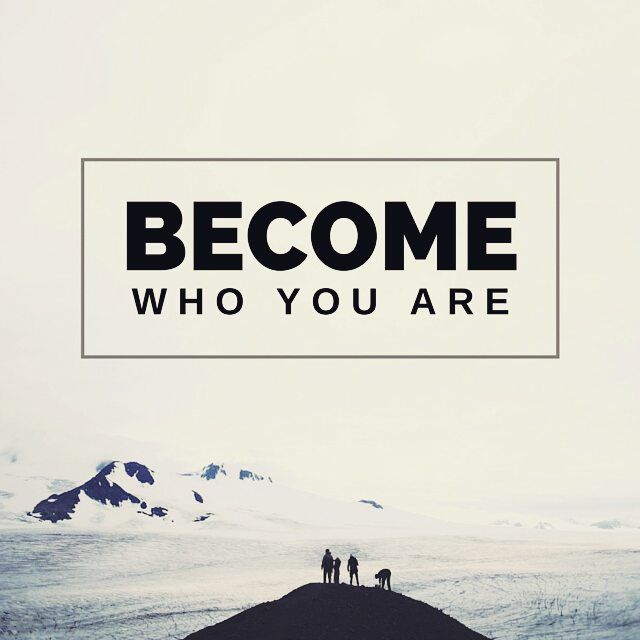 Become Who You Are Pictures, Photos, And Images For