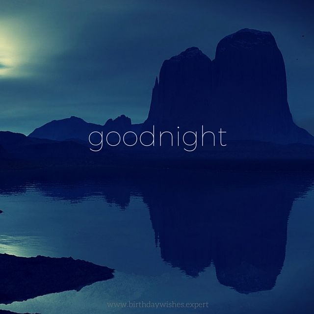 goodnight image quote moon and mountains pictures photos