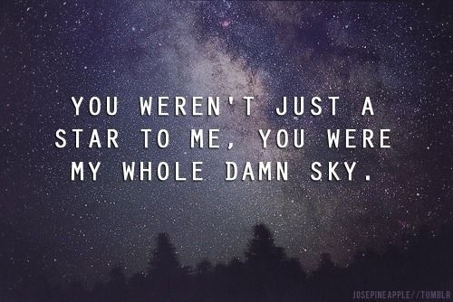 You Are My Whole Sky Pictures, Photos, And Images For
