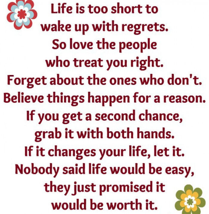 Life Is Too Short To Wake Up With Regrets Pictures Photos And Classy Get A Life Quotes