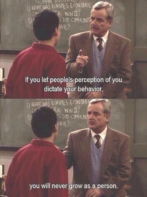 If You Let People S Perception Of You Dictate Your