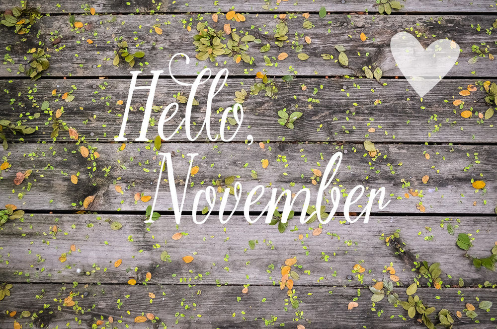 Hello November Pictures Photos And Images For Facebook Tumblr Pinterest