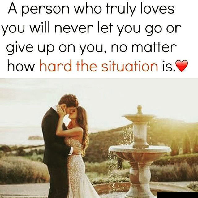 A Person Who Truly Loves You Will Never Let You Go No