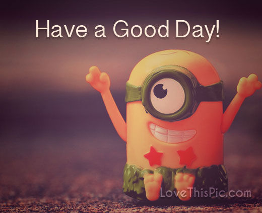 Have A Good Day Pictures, Photos, and Images for Facebook ...
