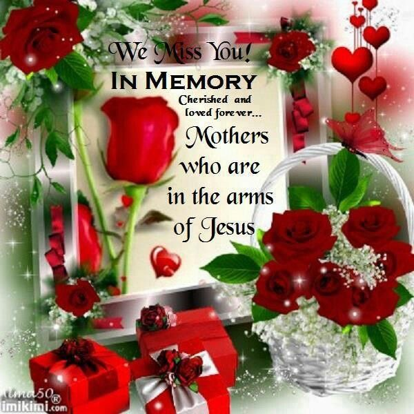 In Memory Of Mothers In Heaven Pictures, Photos, And