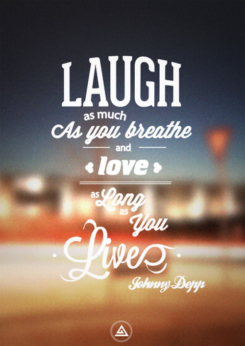 I Love You As Much As Quotes Funny : Laugh As Much As You Breathe And Love As Long As You Live Pictures ...