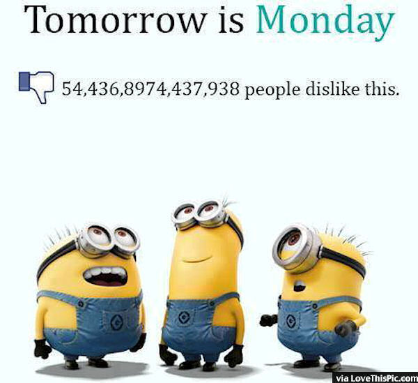Funny Tomorrow Is Monday Minion Quote