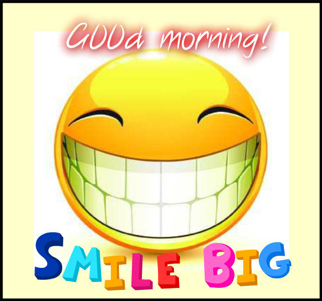 good morning smile big pictures  photos  and images for