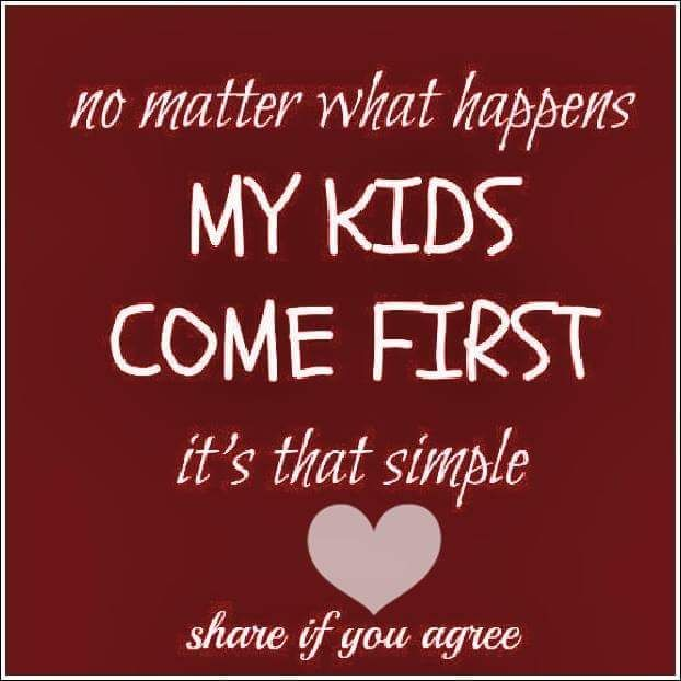 No Matter What My Kids Come First Pictures, Photos, and ...