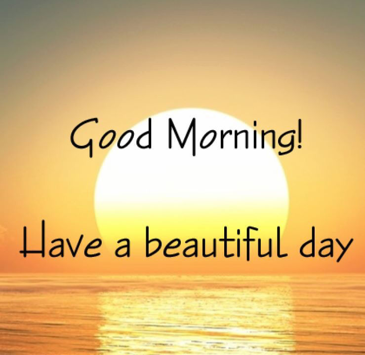 Have A Good Day Quotes Good Morning Have A Beautiful Day Quote Pictures, Photos, and  Have A Good Day Quotes