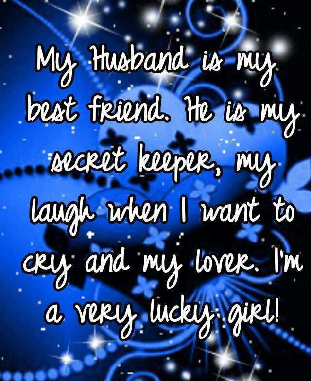 My Husband Is My Best Friend Pictures Photos And