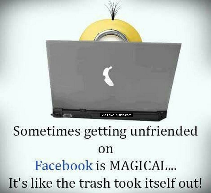 Funny Unfriended Facebook Quote Pictures, Photos, and Images ...