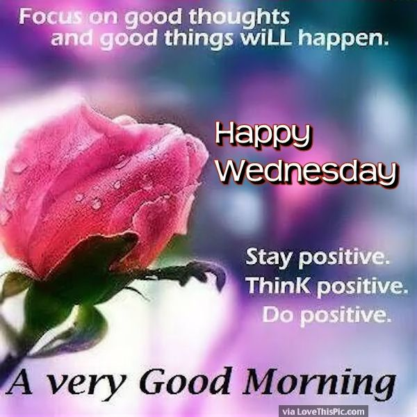 Good Morning Wednesday Images And Quotes : Quotes happy and good morning on pinterest
