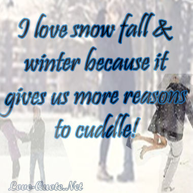 I Love Snow Fall And WInter