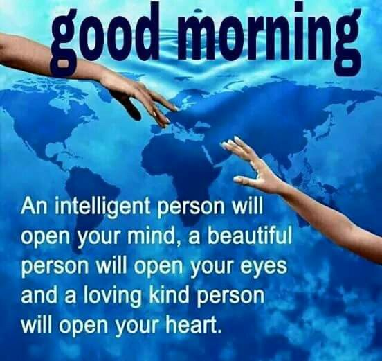 Good Morning Intelligent People Quote