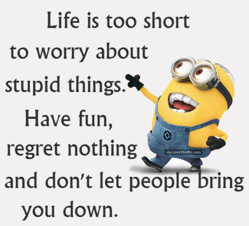 best friend photo caption ideas facebook - Life Is Too Short To Worry About Stupid Things