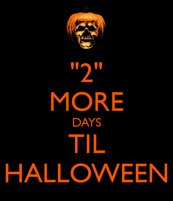 Only 2 More Days Until Halloween Pictures, Photos, and Images for ...