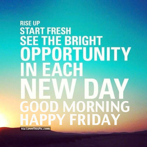 Happy Days Quotes Inspirational: See The Bright Opportunity In Each Day Pictures, Photos