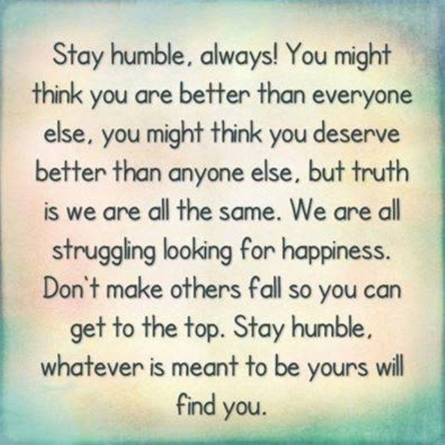 Always Keep Positive Attitude Quotes: Stay Humble Always Pictures, Photos, And Images For