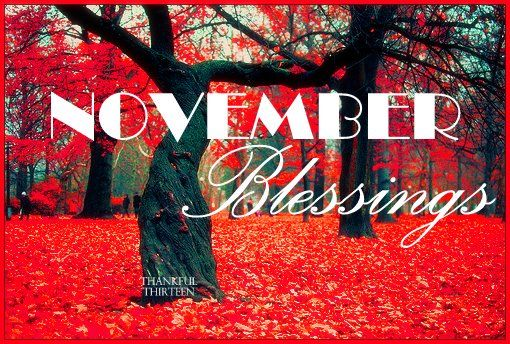 November Blessings Pictures, Photos, and Images for