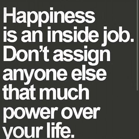 Happiness Is An Inside Job Pictures, Photos, and Images for Facebook, Tumblr,...