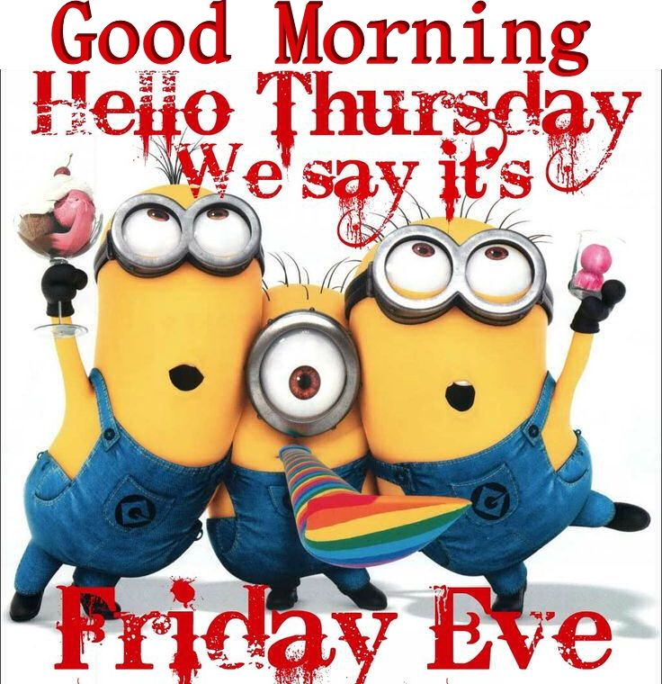 Good Morning Hello Thursday Minions Pictures, Photos, and ...