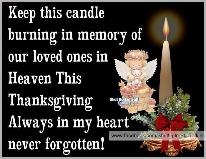 In Memory Of Loved One On Thanksgiving Pictures Photos