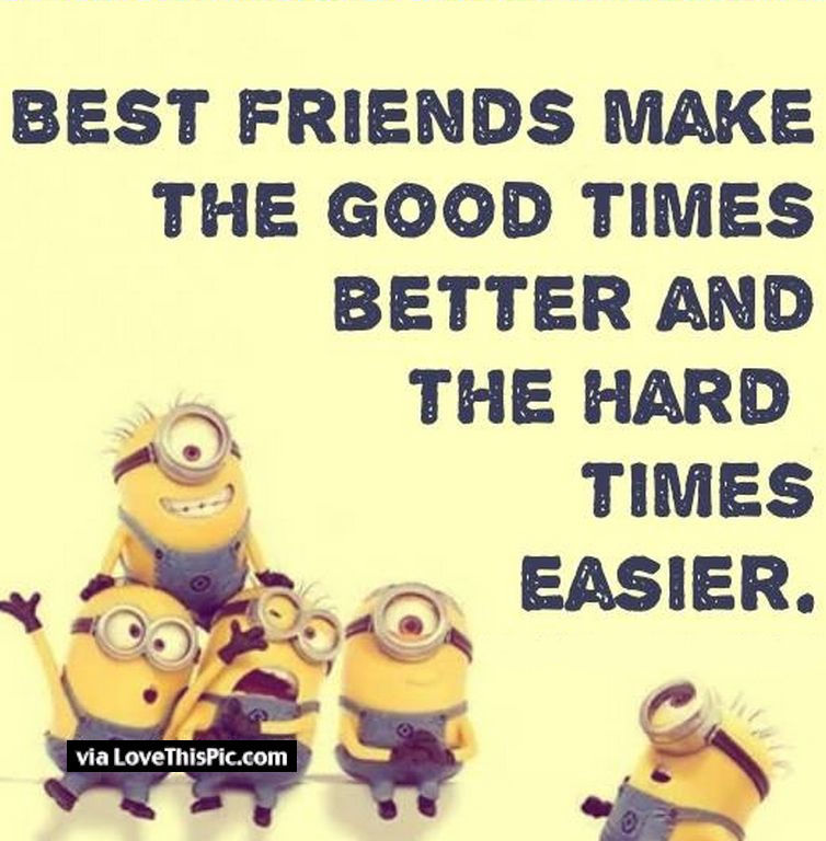 Best Friends Minion Quote
