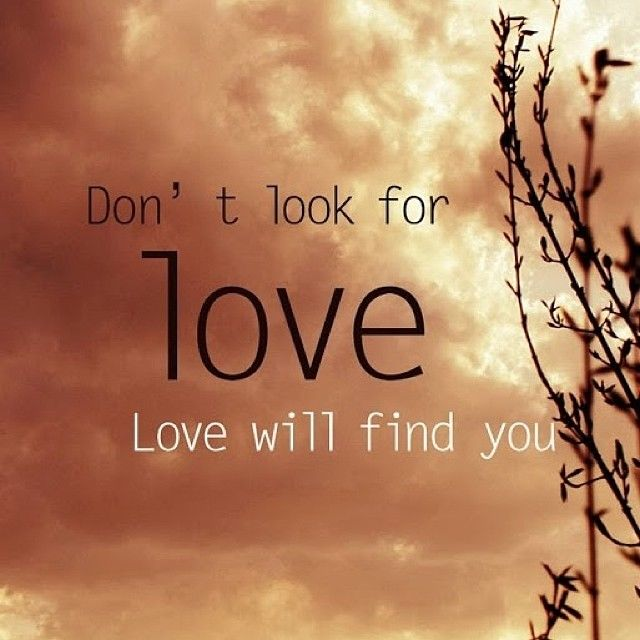 Love Finds You Quote: Love Will Find You Pictures, Photos, And Images For