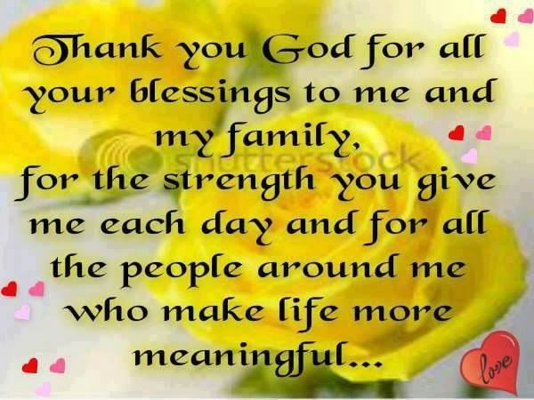 Thank You God For All My Blessings To Me And My Family